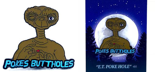Special Ed Toys:E.T. Pokes Buttholes Pin