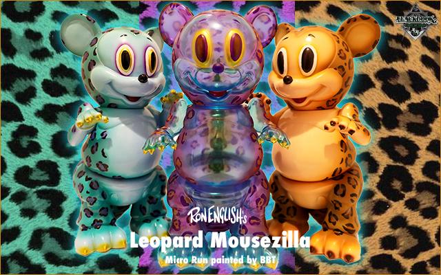 Ron English:Leopard Mouszilla micro run by BBT