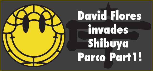 David Flores invades Shibuya Parco Part1